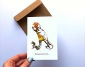 Gold Foil, Dinosaurs Eat Man, Women Inherit the Earth, Funny Greeting Card, Jurassic Park card, Friendship Card, Feminist Card, with Envelop