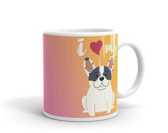 Love My French Bulldog Mug - Sunset