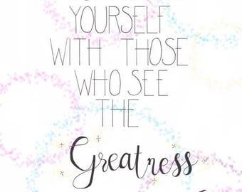 Greatness print