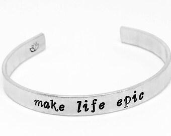 """Handstamped """"Make Life Epic"""" Aluminum Lotus Cuff"""
