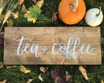 Tea and Coffee sign - rustic wood sign - Early American Stain - coffee bar sign
