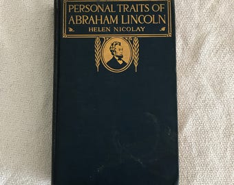 Antique hardcover book 'personal traits of Abraham Lincoln' by Helen Nicolay 1912