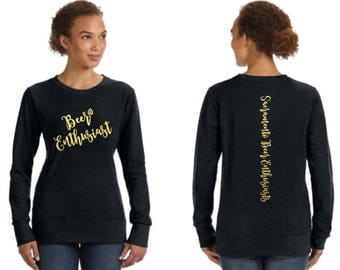Beer Enthusiasts Women's Sweatshirt, crew neck sweatshirt