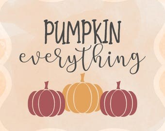 Pumpkin Everything SVG/Autumn/Vector/PNG/Cutting/Fall