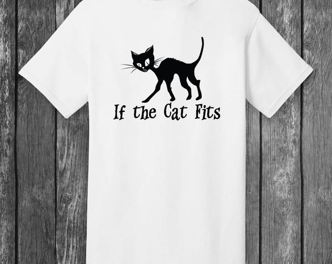 If The Cat Fits T-shirt