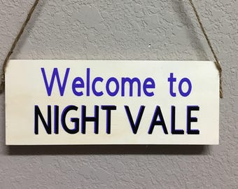 Welcome to Night Vale Wall/Door hanging plaque
