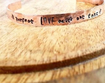 Perfect Love Casts Out Fear Hammered Handstamped Cuff Bracelet