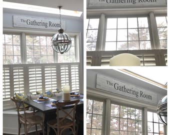 The Gathering Room, Gathering Sign, Farmhouse Decor, Farmhouse Look, Shabby Chic, Gathering Room, Family Sign,