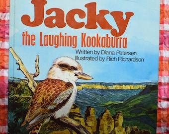 1974 JACKY The Laughing Kookaburra Diana Petersen Illustrated Rich Richardson An Australian Golden Book