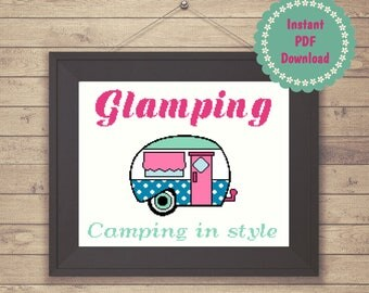 Glamping Camping in Style Cross Stitch Pattern, funny quote cross stitch pattern, instant PDF download