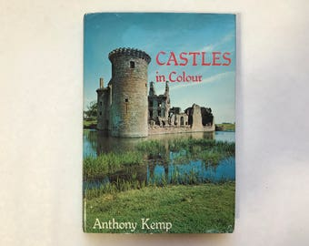 Castles in colour by Anthony Kemp, First Edition 1977