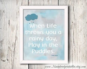 Winnie the Pooh Digital Print, Eeyore, When Life throws you a Rainy day, Play in the puddles, Motivational print, Digital Print, 100acerwood