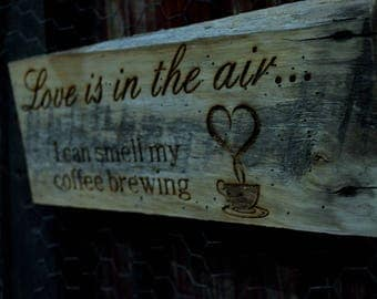 Love is in the air... Reclaimed barn wood sign