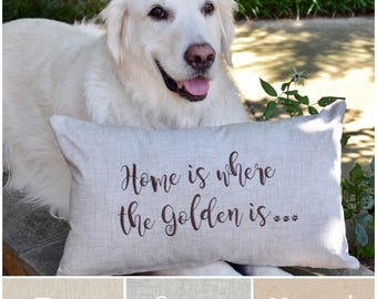 Home is Where the Golden is Throw Pillow