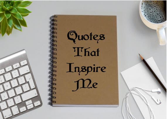 Quotes Journal Awesome Journal Quotes That Inspire Me 5 X 7 Journal Notebook
