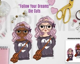Follow Your Dreams Die Cuts