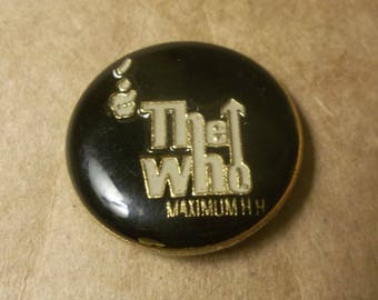 The WHO Band Logo Enamel Pin for Trucker Cap, Pinback Button, Vintage County Fair Pin, Black and Gold, Maximum R and B, Stocking Stuffer
