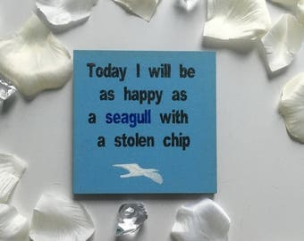 Happy seagul wooden magnet
