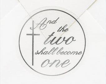 And The Two Shall Become One Wedding Stickers Envelope Seals