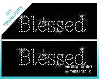 Two Transfers! Blessed Rhinestone or Rhinestud bling iron-ons. Do it yourself hot fix appliques for tops, totes, bible covers, make your own
