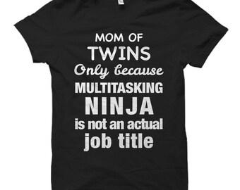 Mom of Twins Shirt, Mom of Twins Gift, Twins Shirt, Twin Gift, Twin Mom Shirt, Twin Mom Gift, Gift for Twin Mom, Shirt for Twin Mom #OS588