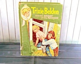 """Vintage Book, """"Trixie Belden and the Secret of the Mansion"""" by Julie Campbell Tatham, Book 1, Cameo Edition, Pub 1948 by Whitman Publishing"""