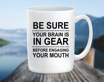 Mugs with Sayings Gift Mug, Unique Coffee Lover Gifts, Statement Mugs Funny Coffee Mug,