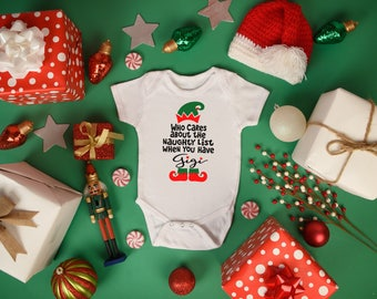 Gigi Who Cares About A Naughty List When You Have Girl Boy Baby Toddler Short Sleeve Bodysuit Tee Shirt Christmas Elf Holiday Grandparent
