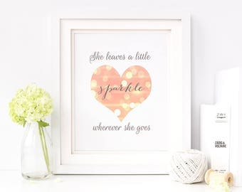 She leaves a little sparkle wherever she goes - girly print, pink heart, coral, girls room wall art, 8x10 5x7 JPG, bokeh