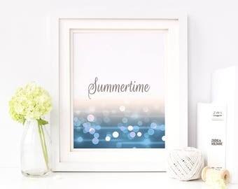 Summertime - summer home decor, beach house decor, inspiring sea print, aqua blue printable wall art, calligraphy, 8x10, instant download