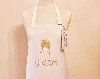 Rude Apron Embroideed Booze Apron Champagne Apron Up Ya Bum Apron Cheers Apron Gifts for her Glass Apron Cheers Apron Wine Apron