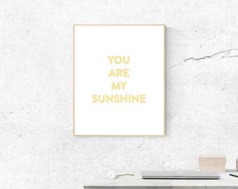 You Are My Sunshine, Digital Print, You Are My Sunshine Art, Love Art, Digital Download, Wall Prints, Printable Art