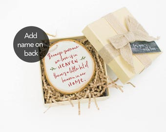 Because Someone We Love is in Heaven Christmas Ornament-Bereavement Gift-Remembrance Gift-Lost Loved One Memorial Gift Sympathy Gift