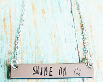 Shine On Necklace - Silver Bar Necklace - Inspirational Necklace - Custom Made Jewelry - Stamped Bar Necklace  - The Beatles Jewelry
