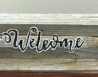 Welcome sign- made from reclaimed wood