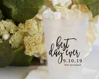 Best Day Ever Personalized Wedding Shatterproof Wine Cups, Frosted Cup, Wedding Cups,  Wine Cup, Bar Cups, Shower Cups
