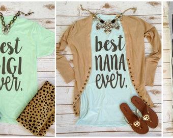 Custom Best Ever Shirts