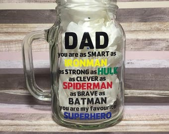 Dad You Are My Favourite Superhero Mason Jar Glass · Ironman · Hulk · Spiderman · Batman · Father's Day Gift · Birthday Gift for Dad