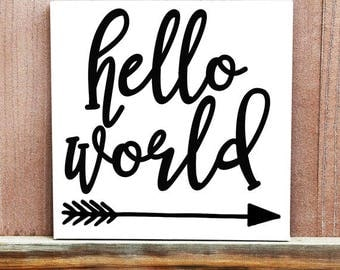 Hello World Hand Painted Canvas, Baby Room Decor, Wall Sign, Home Decor, Baby Boy, Baby Girl, Baby Shower Gift, Nursery Decor