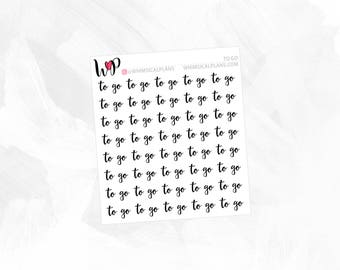 To Go | Clear Matte Glossy Planner Stickers