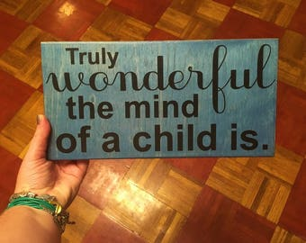 Truly Wonderful the Mind of a Child is - Star Wars Quote. Solid Wood, Hand Painted 1-Sided Sign. Custom Made - Options Available!!