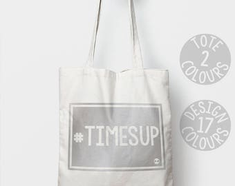 CHARITY Times Up #timesup strong cotton tote bag, personalised gift for feminist strong woman demonstration march resist equality pro choice