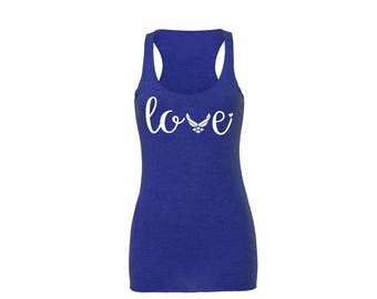 USAF Love Tank. Air Force Airman military. Wife girlfriend fiance mom sister. Homecoming deployment. America Patriotic Milso