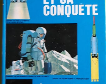 Space and his conquest/book Fernand Nathan 1969