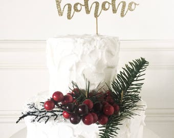 Hohoho Cake Topper • Christmas Cake Topper • Winter Party Decor • Holiday Party Decor • Christmas Decor • Festive Cake Topper