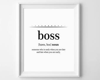 Office Poster, Funny Office Quote, Boss Definition, Office Wall Quotes, Funny Office Art, Office Printables, Definition Printable, Boss Gift