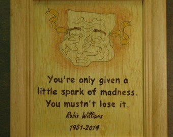 Robin Williams - wood burned picture and quote