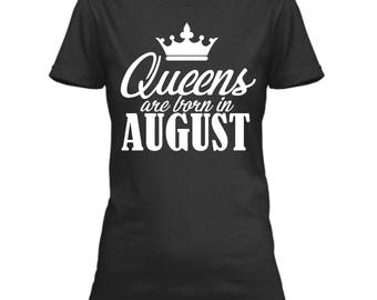 Queens Born in August T-Shirt, Birthday Shirts For Women, August Birthday Graphic Tee Shirt, Birthday Tshirts Women, Birthday Queen Shirt
