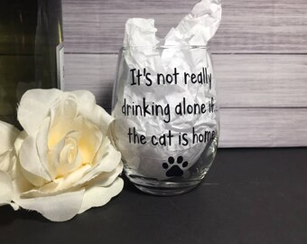 Cat lover-Cat Wine Glass - Cat Lover Wine Glass - Cat Lady Wine Glass - Drink Wine and Pet My Cat - Pet Lover Wine Glass - Funny wine glass-