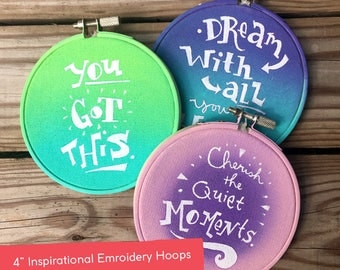 "4"" Inspirational Embroidery Hoops, Original Art, Inspirational Art, Embroidery Hoop Art"